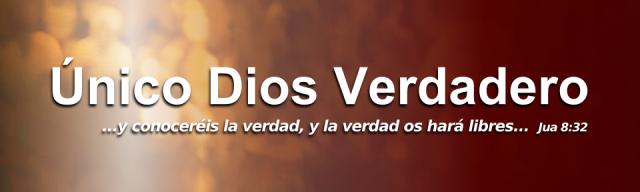 e8a69-banner2bunico2bdios2bverdadero2bblog